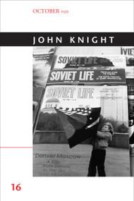 John Knight - 9780262525688 by Andre Rottman, 9780262525688