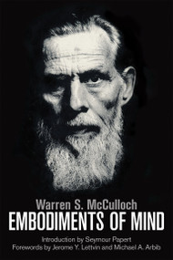 Embodiments of Mind - 9780262529617 by Warren S. McCulloch, Michael A. Arbib, 9780262529617
