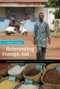 Reinventing Foreign Aid by William R. Easterly, 9780262550666