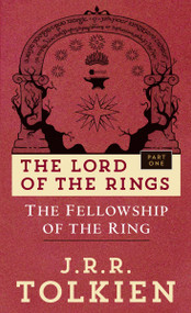 The Fellowship of the Ring (The Lord of the Rings: Part One) by J.R.R. Tolkien, 9780345339706