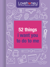 52 Things I Want You to Do to Me (Miniature Edition) by Lovehoney, 9781913308025