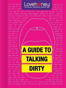 A Guide to Talking Dirty (Miniature Edition) by Lovehoney, 9781913308049