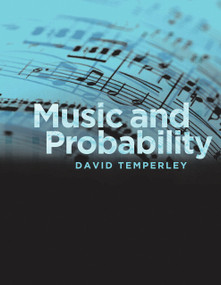 Music and Probability by David Temperley, 9780262515191