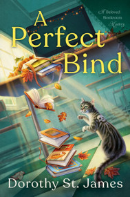 A Perfect Bind by Dorothy St. James, 9780593098608