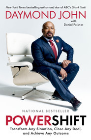 Powershift (Transform Any Situation, Close Any Deal, and Achieve Any Outcome) - 9780593136256 by Daymond John, Daniel Paisner, 9780593136256