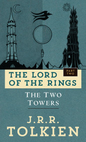 The Two Towers (The Lord of the Rings: Part Two) by J.R.R. Tolkien, 9780345339713