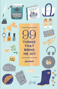 99 Things That Bring Me Joy (Guided Journal) by Abrams Noterie, Hiroko Yoshimoto, 9781419719813