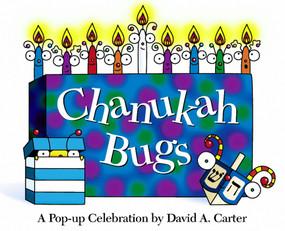Chanukah Bugs (A Pop-up Celebration) by David  A. Carter, David  A. Carter, 9780689818608