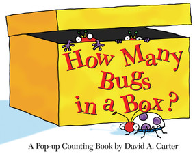 How Many Bugs in a Box? (A Pop-up Counting Book) by David  A. Carter, David  A. Carter, 9781416908043