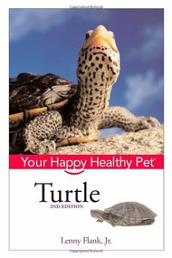 Turtle (Your Happy Healthy Pet) by Lenny Flank, 9780470037911