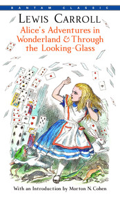 Alice's Adventures in Wonderland & Through the Looking-Glass by Lewis Carroll, 9780553213454