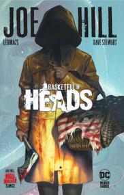 Basketful of Heads (Hill House Comics) by Joe Hill, Leomacs, Dave Stewart, 9781779502971