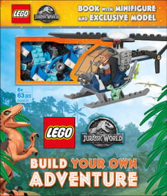 LEGO Jurassic World Build Your Own Adventure (with minifigure and exclusive model) by Julia March, Selina Wood, 9781465493279