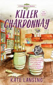 Killer Chardonnay by Kate Lansing, 9780593100189