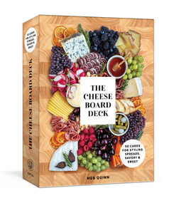The Cheese Board Deck (50 Cards for Styling Spreads, Savory and Sweet) by Meg Quinn, Shana Smith, Haley Davis, 9780593233276