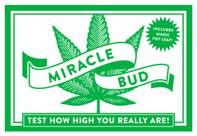 Miracle Bud (Test How High You Really Are) by Cider Mill Press, 9781604338157