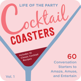 Life of the Party Cocktail Coasters 1 (Miniature Edition) by Cider Mill Press, 9781604338485