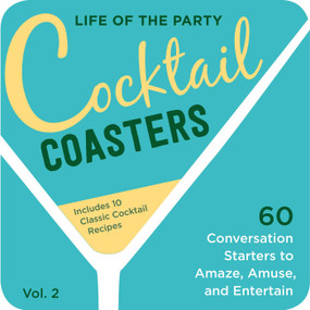 Life of the Party Cocktail Coasters 2 (Miniature Edition) by Cider Mill Press, 9781604338492
