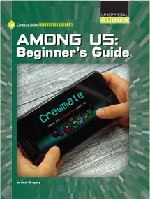 Among Us: Beginner's Guide - 9781534189195 by Josh Gregory, 9781534189195