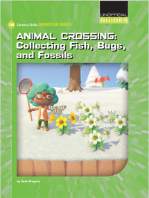 Animal Crossing: Collecting Fish, Bugs, and Fossils by Josh Gregory, 9781534189171