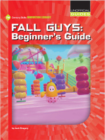 Fall Guys: Beginner's Guide by Josh Gregory, 9781534189188