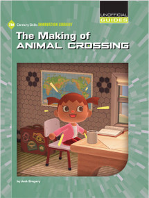 The Making of Animal Crossing - 9781534189133 by Josh Gregory, 9781534189133
