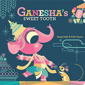 Ganesha's Sweet Tooth - 9781797212524 by Emily Haynes, Sanjay Patel, 9781797212524