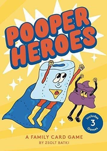 Pooper Heroes (A Family Card Game) by Zsolt Batki, Aga Giecko, 9781913947545