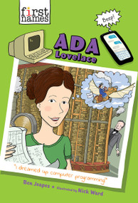 Ada Lovelace (The First Names Series) - 9781419746758 by Ben Jeapes, Nick Ward, 9781419746758