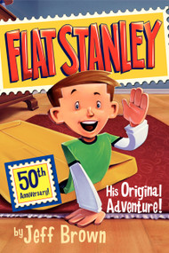 Flat Stanley: His Original Adventure! by Jeff Brown, Macky Pamintuan, 9780060097912