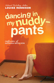 Dancing in My Nuddy-Pants (Even Further Confessions of Georgia Nicolson) by Louise Rennison, 9780060097486