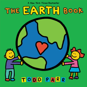 The EARTH Book by Todd Parr, 9780316042659