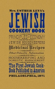 Jewish Cookery Book by Esther Levy, 9781557091864