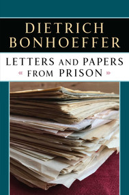 Letters and Papers from Prison by Dietrich Bonhoeffer, 9780684838274