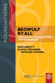 Beowulf by All (Community Translation and Workbook) - 9781641894715 by Jean Abbott, Elaine Treharne, Mateusz Fafinski, 9781641894715