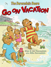 The Berenstain Bears Go on Vacation by Jan Berenstain, Jan Berenstain, Stan Berenstain, Mike Berenstain, 9780060574338