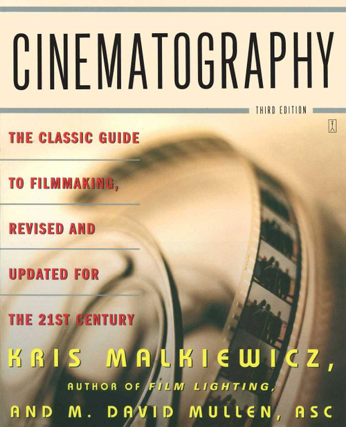 Cinematography (Third Edition) by Kris Malkiewicz, M. David Mullen, 9780743264389