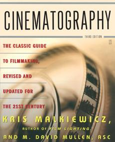 Cinematography (Third Edition) by Kris Malkiewicz, M. David Mullen, 9780743264389