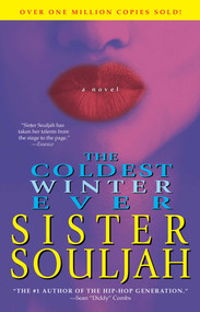 The Coldest Winter Ever (A Novel) by Sister Souljah, 9780743270106