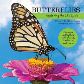 Butterflies (Exploring the Life Cycle) by Shirley Raines, Curt Hart, 9781486713219
