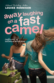 Away Laughing on a Fast Camel (Even More Confessions of Georgia Nicolson) by Louise Rennison, 9780060589363