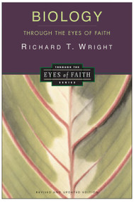 Biology Through the Eyes of Faith (Christian College Coalition Series) by Richard Wright, 9780060696955