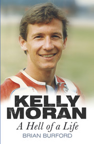 Kelly Moran (A Hell of a Life) by Brian Burford, 9780750953887