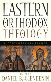 Eastern Orthodox Theology (A Contemporary Reader) by Daniel B. Clendenin, 9780801026515