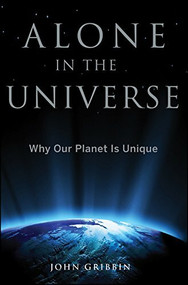 Alone in the Universe (Why Our Planet Is Unique) - 9781118147979 by John Gribbin, 9781118147979