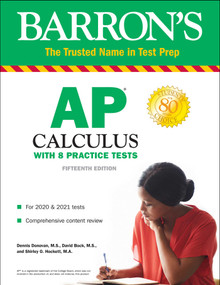 AP Calculus (With 8 Practice Tests) by Dennis Donovan, David Bock, Shirley O. Hockett, 9781438011738