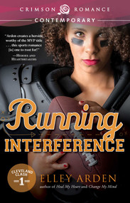 Running Interference by Elley Arden, 9781440582462