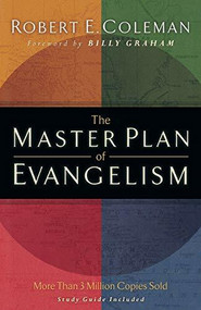 The Master Plan of Evangelism by Robert E. Coleman, Billy Graham, 9780800731229