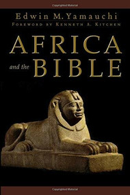Africa and the Bible by Edwin M. Yamauchi, Kenneth Kitchen, 9780801031199