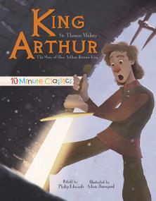King Arthur by Sir Thomas Malory, Philip Edwards, Adam Horsepool, 9781486712229